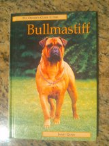 Pet owners guide to the bullmastiff.slightly used $7 in Fort Bliss, Texas
